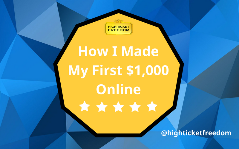 How I Made My First $1,000 Online