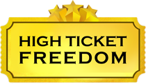 High Ticket Freedom