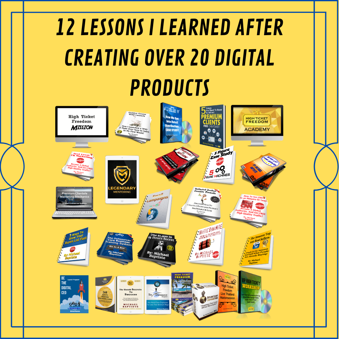 12 Lessons I Learned After Creating Over 20 Digital Products
