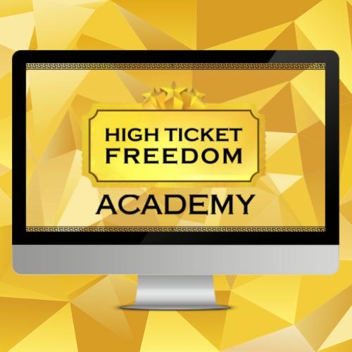High Ticket Freedom Academy