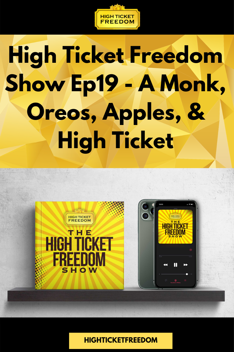 A Monk, Oreos, Apples, & High Ticket