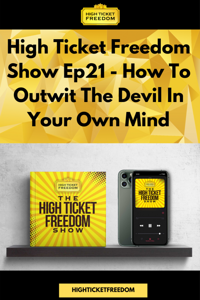 How To Outwit The Devil In Your Own Mind